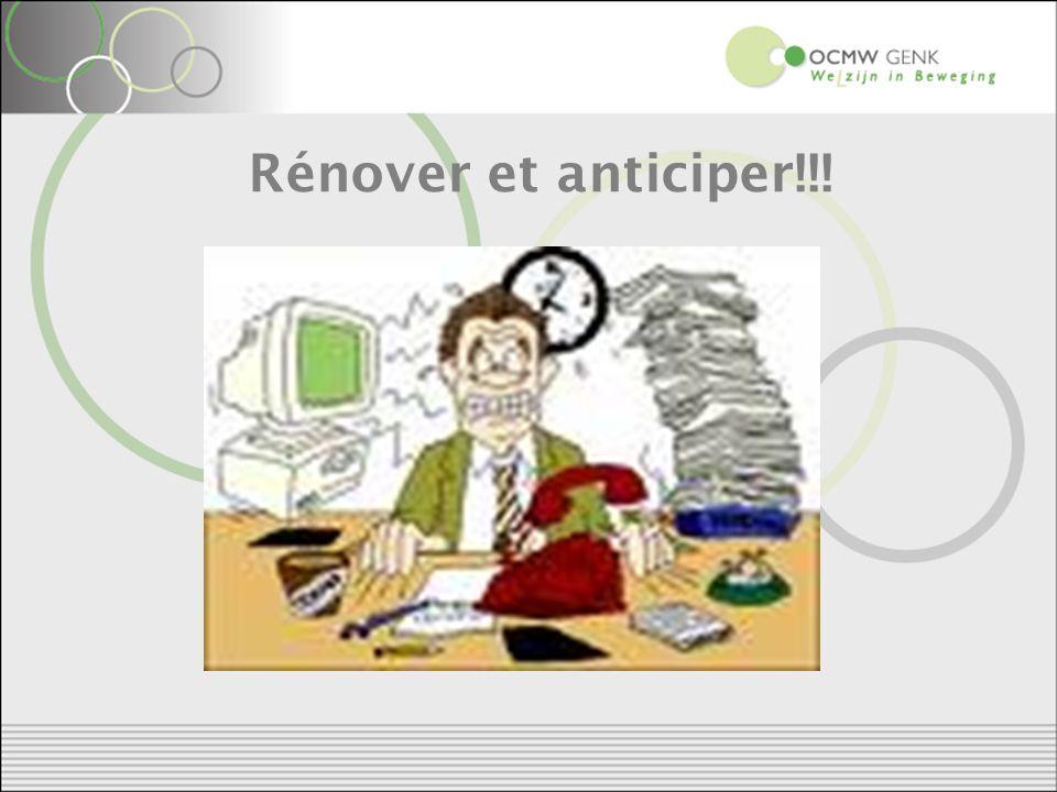 Rénover et anticiper!!!