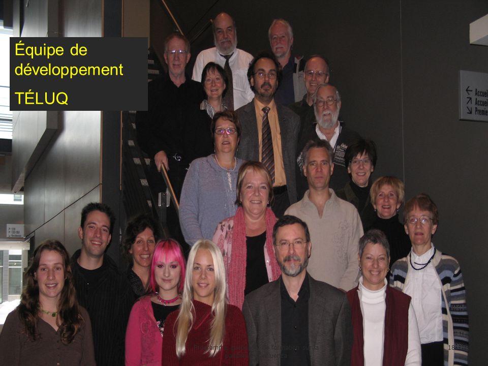Équipe de développement TÉLUQ 18Programme québécois de formation sur la pandémie d influenza