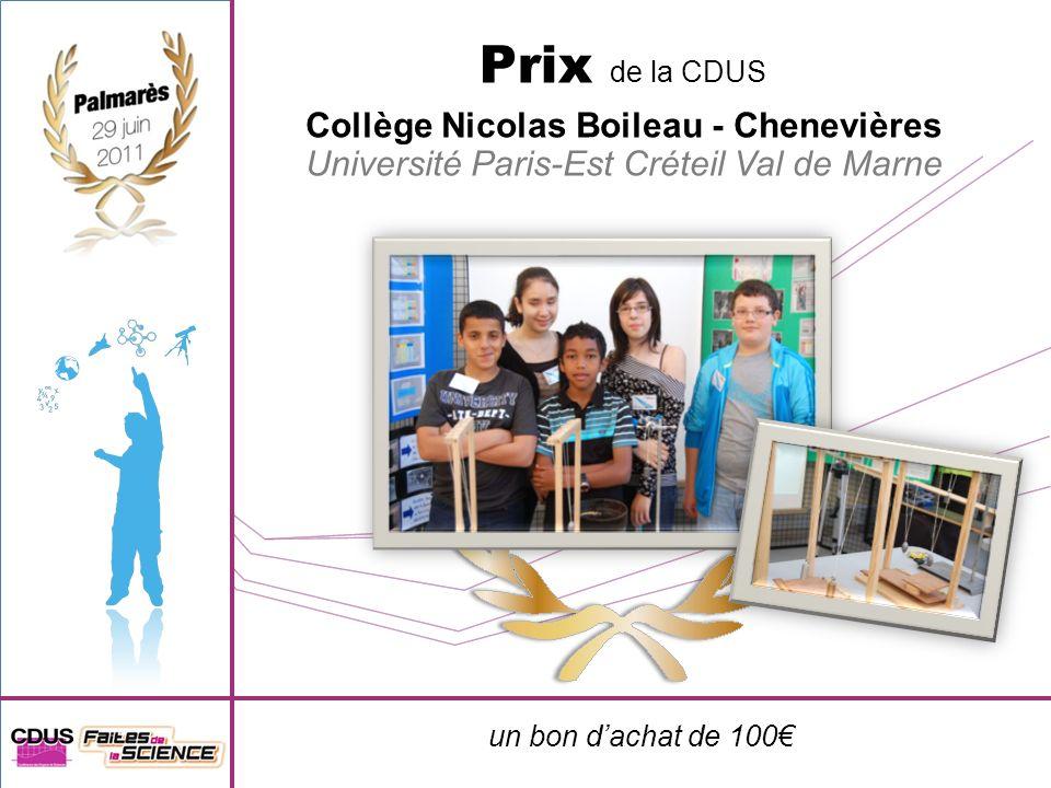 un bon dachat de 100 Prix de la CDUS Collège Nicolas Boileau - Chenevières Université Paris-Est Créteil Val de Marne