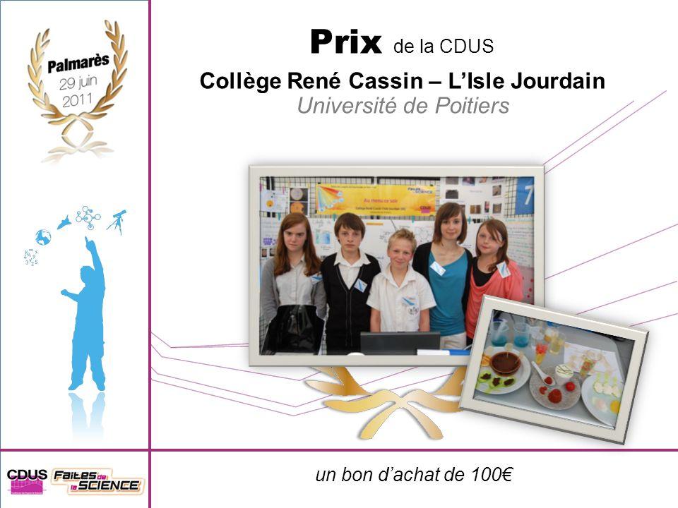 un bon dachat de 100 Prix de la CDUS Collège René Cassin – LIsle Jourdain Université de Poitiers