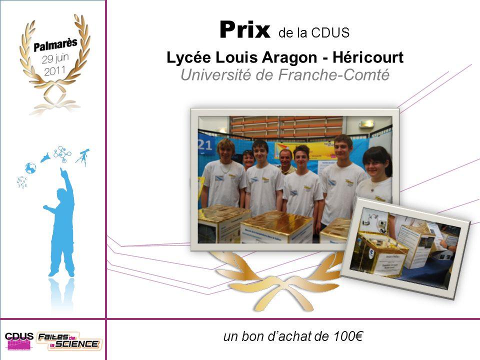 un bon dachat de 100 Prix de la CDUS Lycée Louis Aragon - Héricourt Université de Franche-Comté