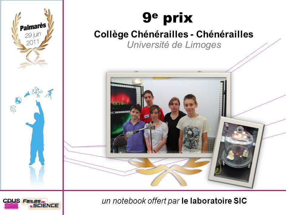 un notebook offert par le laboratoire SIC 9 e prix Collège Chénérailles - Chénérailles Université de Limoges