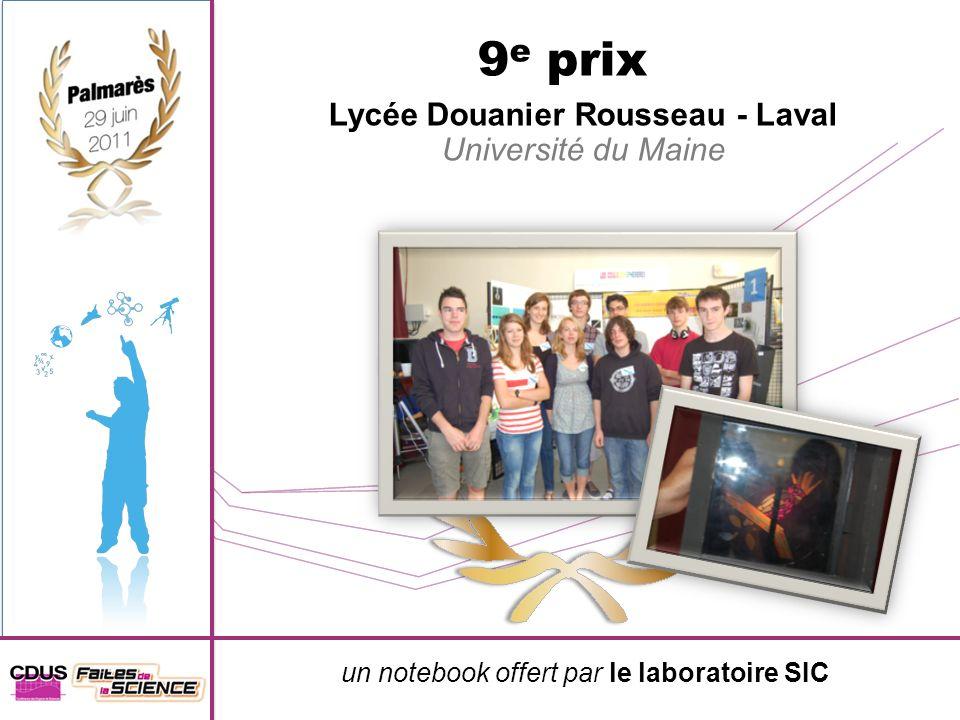 un notebook offert par le laboratoire SIC 9 e prix Lycée Douanier Rousseau - Laval Université du Maine