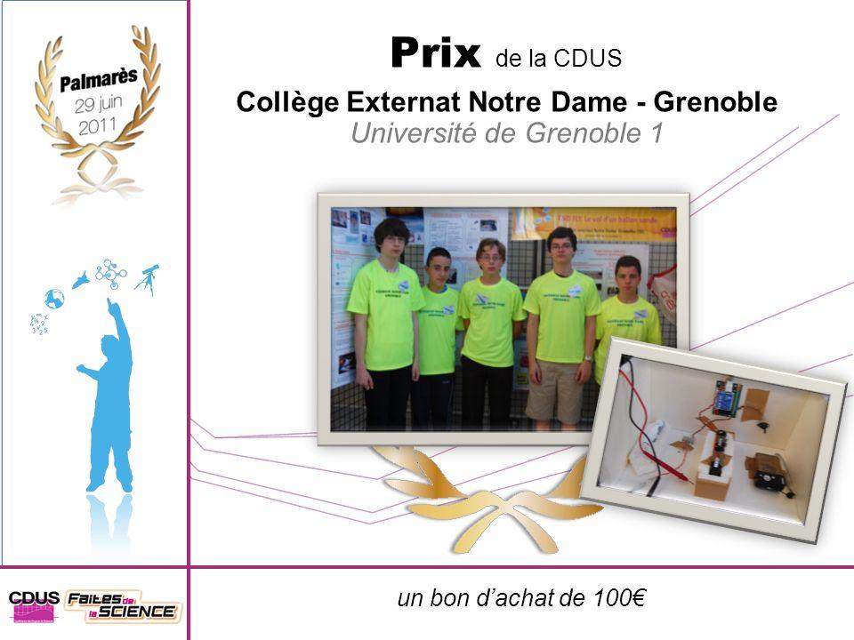 un bon dachat de 100 Prix de la CDUS Collège Externat Notre Dame - Grenoble Université de Grenoble 1