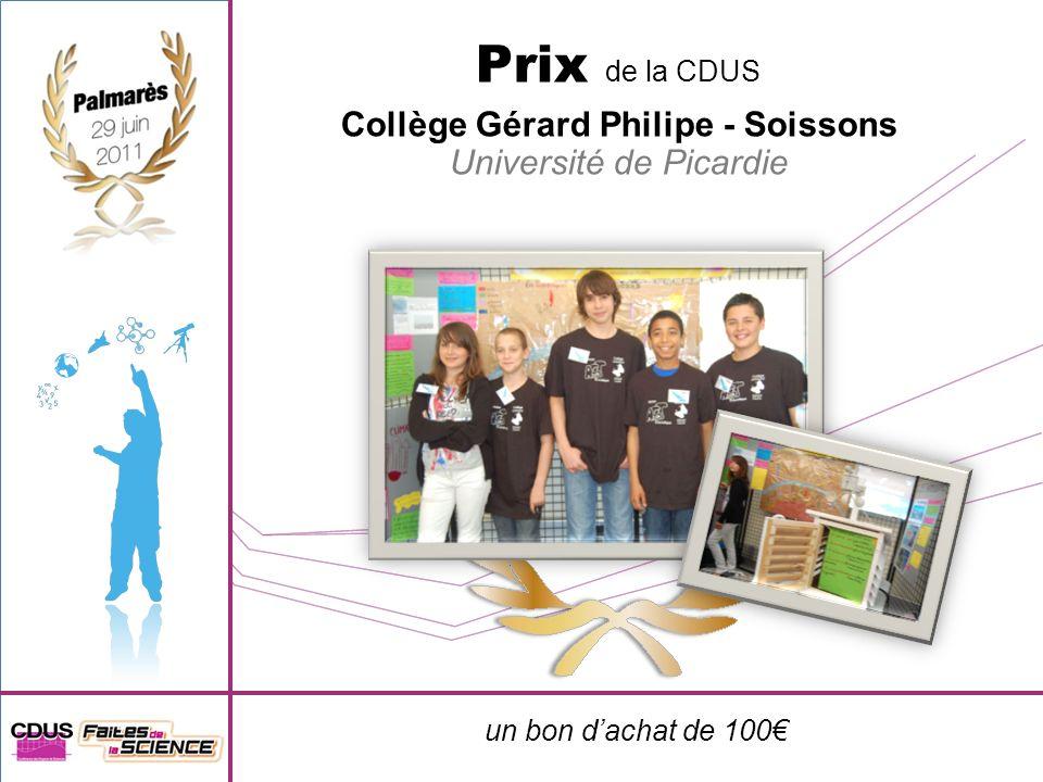 un bon dachat de 100 Prix de la CDUS Collège Gérard Philipe - Soissons Université de Picardie