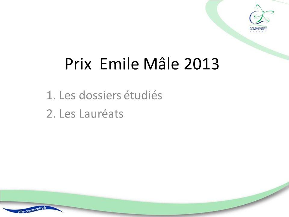 Prix Emile Mâle 2013 1. Les dossiers étudiés 2. Les Lauréats