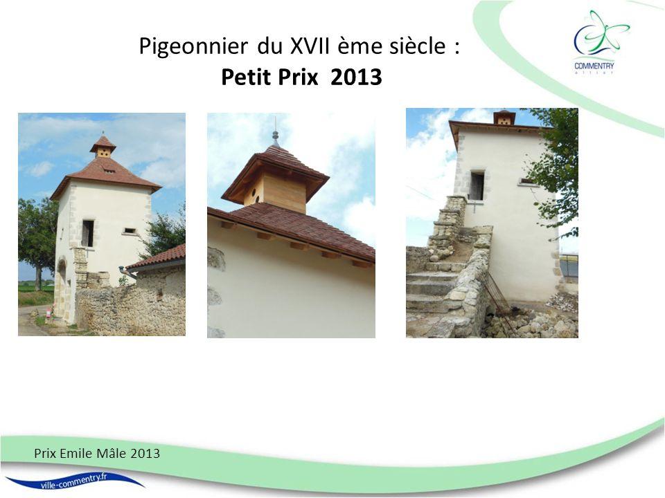 Pigeonnier du XVII ème siècle : Petit Prix 2013 Prix Emile Mâle 2013