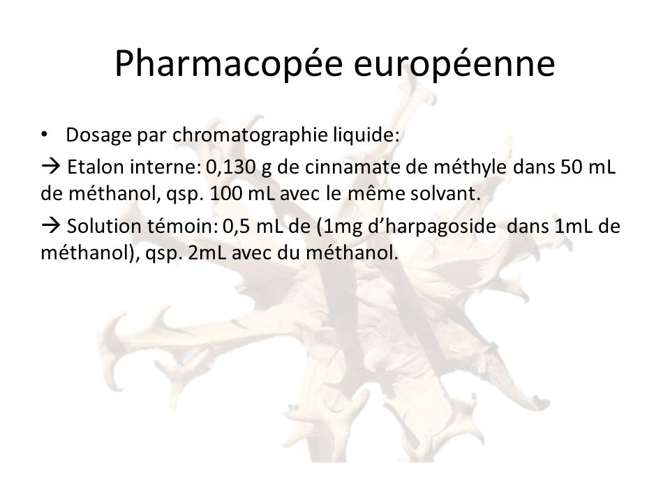 Pharmacopée européenne Dosage par chromatographie liquide: Etalon interne: 0,130 g de cinnamate de méthyle dans 50 mL de méthanol, qsp.