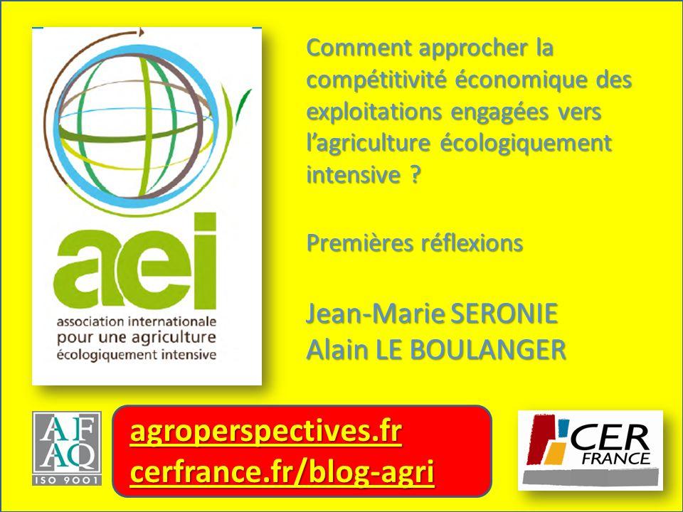 Comment approcher la compétitivité économique des exploitations engagées vers lagriculture écologiquement intensive ? Premières réflexions Jean-Marie