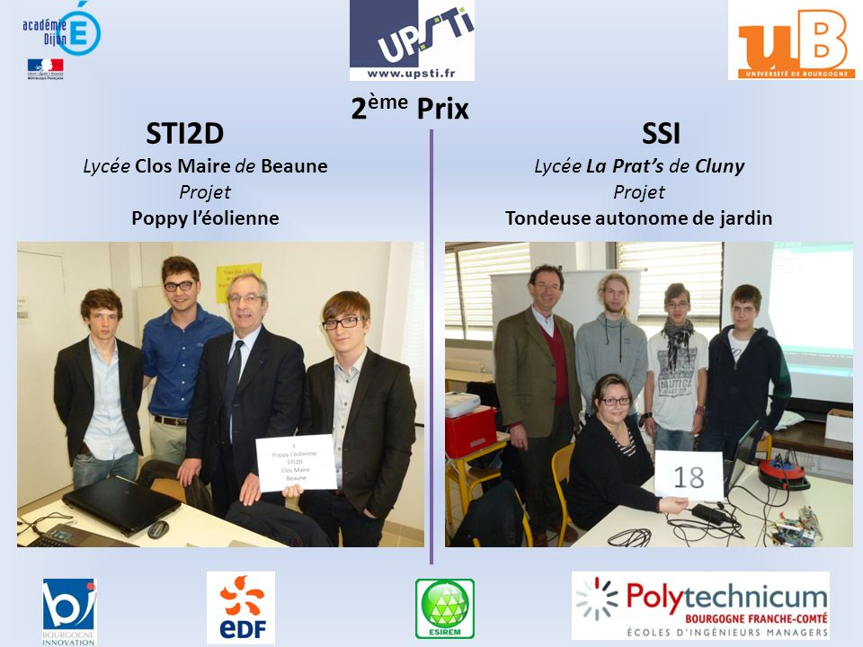 2 ème Prix STI2DSSI Lycée Clos Maire de Beaune Projet Poppy léolienne Lycée La Prats de Cluny Projet Tondeuse autonome de jardin
