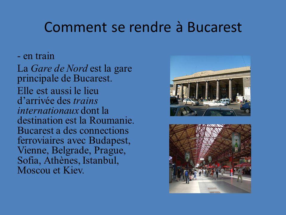 Circuler à Bucarest Les touristes peuvent se déplacer en ville en autobus, trams et trolleybus.