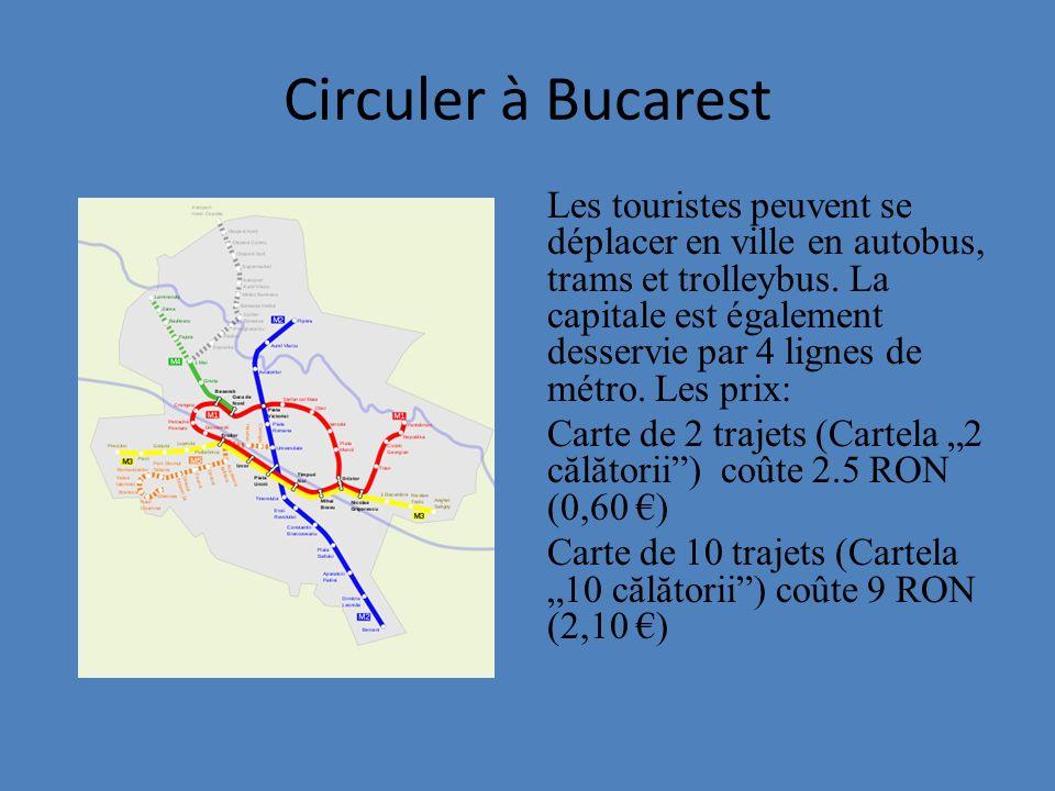 Circuler à Bucarest Les touristes peuvent se déplacer en ville en autobus, trams et trolleybus. La capitale est également desservie par 4 lignes de mé