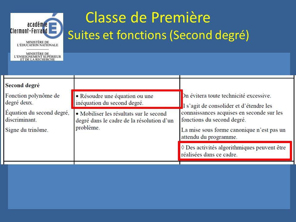 Classe de Première Suites et fonctions (Second degré)