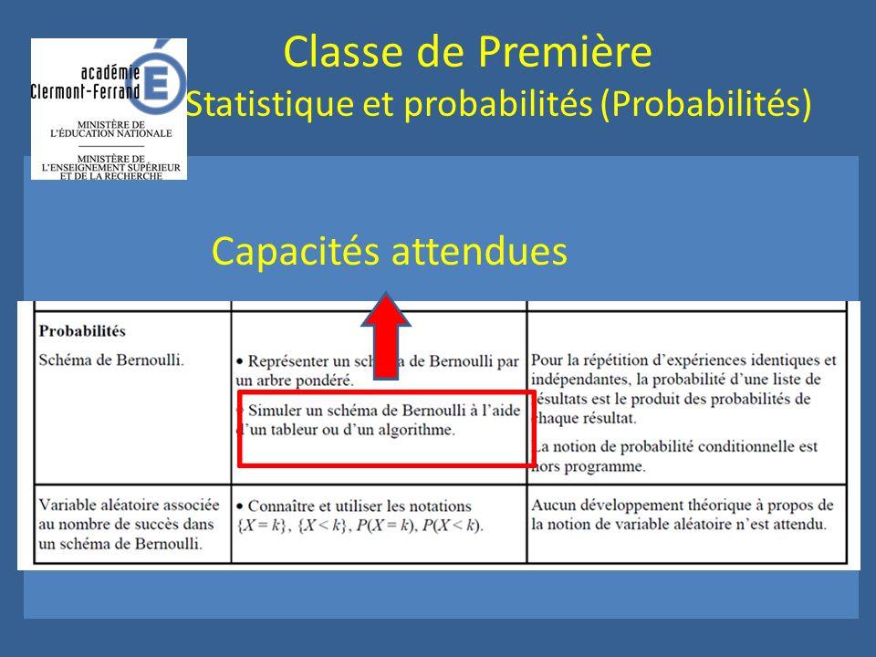 Classe de Première Statistique et probabilités (Probabilités) Capacités attendues