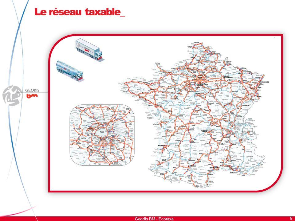 Le réseau taxable_ 5 Geodis BM - Ecotaxe