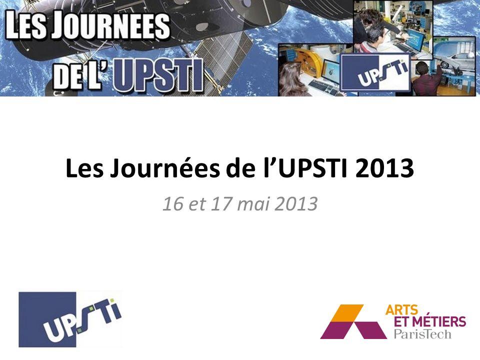 Les Journées de lUPSTI 2013 16 et 17 mai 2013