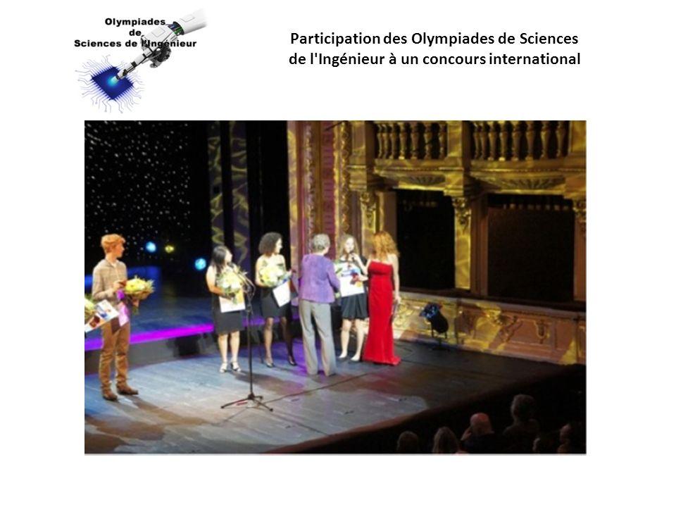 Participation des Olympiades de Sciences de l Ingénieur à un concours international