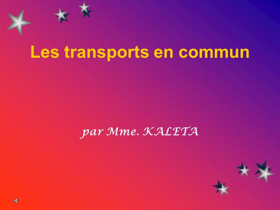 Les transports en commun par Mme. KALETA