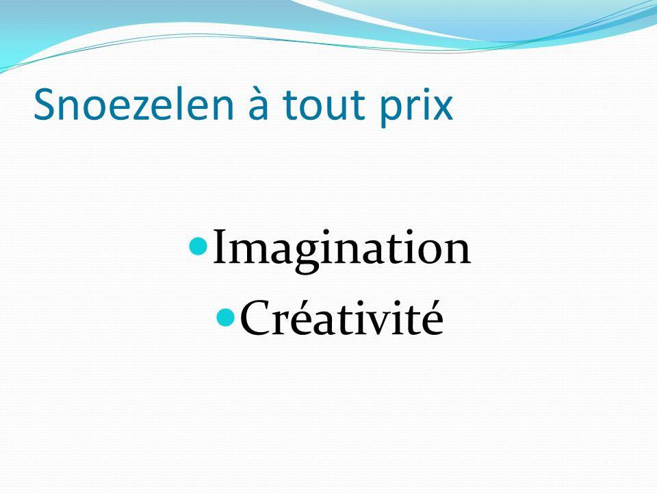 Snoezelen à tout prix Imagination Créativité