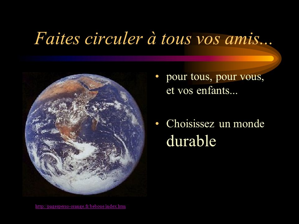 Développement durable... Pour bientôt 10 milliards d humains, voici le défi pour les prochaines années (IL EST IMMENSE !): Energie, Eau, Nourriture =