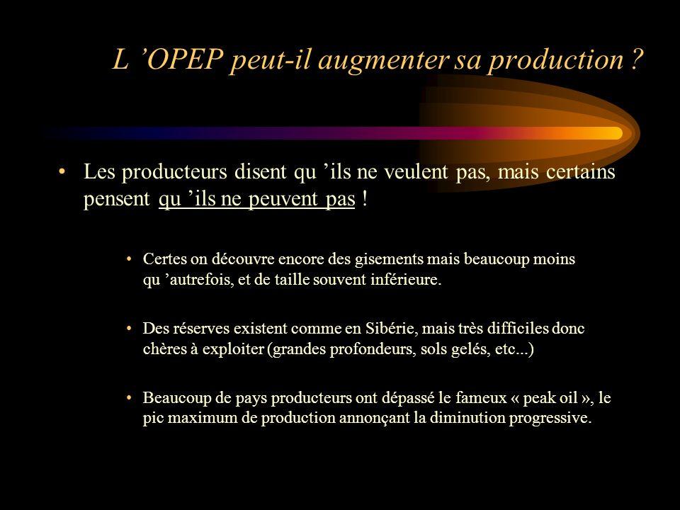 L OPEP peut-il augmenter sa production .
