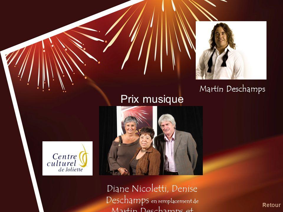 Prix musique Diane Nicoletti, Denise Deschamps en remplacement de Martin Deschamps et Gilbert Boulet Retour Martin Deschamps