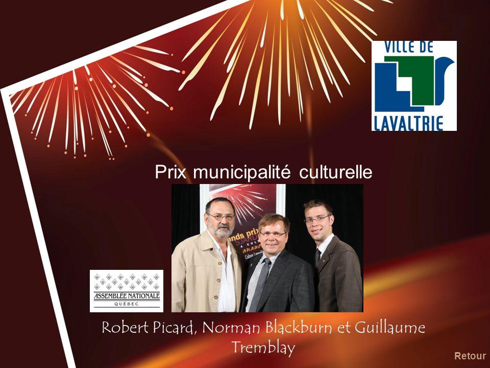Prix municipalité culturelle Robert Picard, Norman Blackburn et Guillaume Tremblay Retour