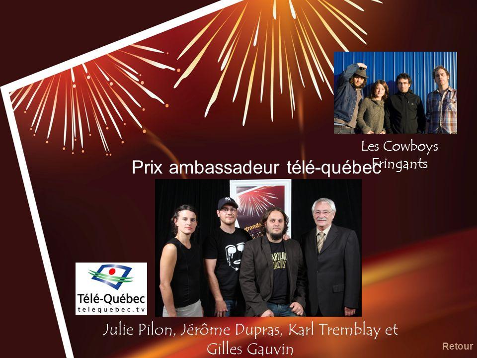 Prix ambassadeur télé-québec Julie Pilon, Jérôme Dupras, Karl Tremblay et Gilles Gauvin Retour Les Cowboys Fringants