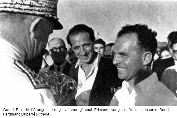 Grand Prix de lOrange – Le gouverneur général Edmond Naegelen félicite Leonardo Bonzi et Ferdinand Duperré (Algeria)