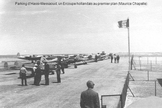 Parking dHassi-Messaoud, un Ercoupe hollandais au premier plan (Maurice Chapelle)
