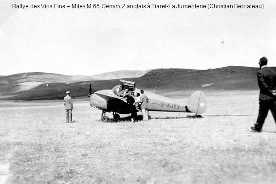Rallye des Vins Fins – Miles M.65 Gemini 2 anglais à Tiaret-La Jumenterie (Christian Bernateau)