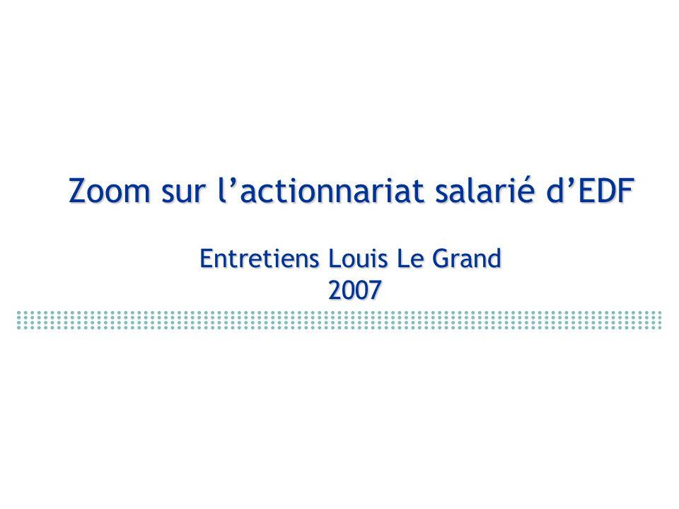 Zoom sur lactionnariat salarié dEDF Entretiens Louis Le Grand 2007