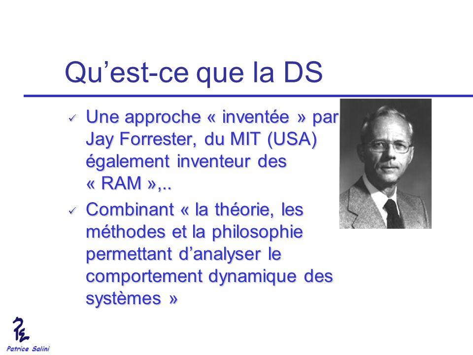 Quest-ce que la DS Une approche « inventée » par Jay Forrester, du MIT (USA) également inventeur des « RAM »,.. Une approche « inventée » par Jay Forr