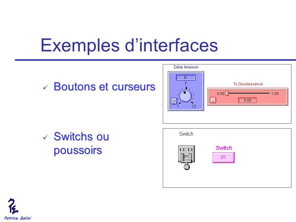 Patrice Salini Exemples dinterfaces Boutons et curseurs Boutons et curseurs Switchs ou poussoirs Switchs ou poussoirs