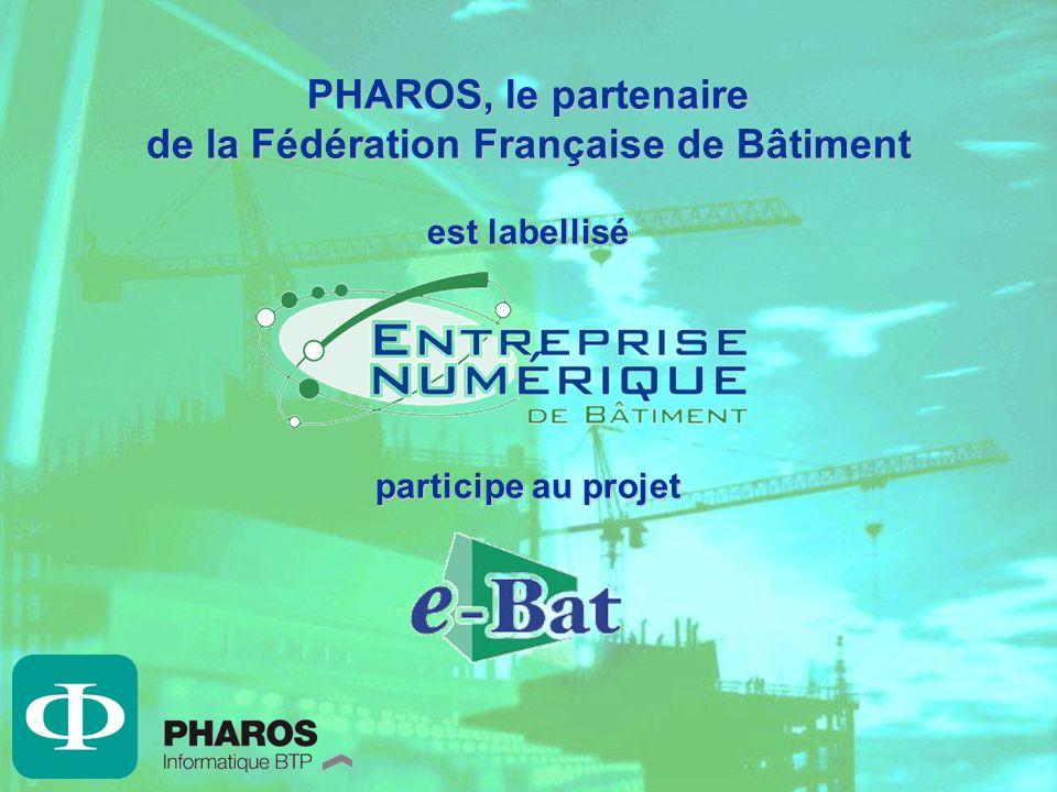 PHAROS, le partenaire de la Fédération Française de Bâtiment est labellisé participe au projet