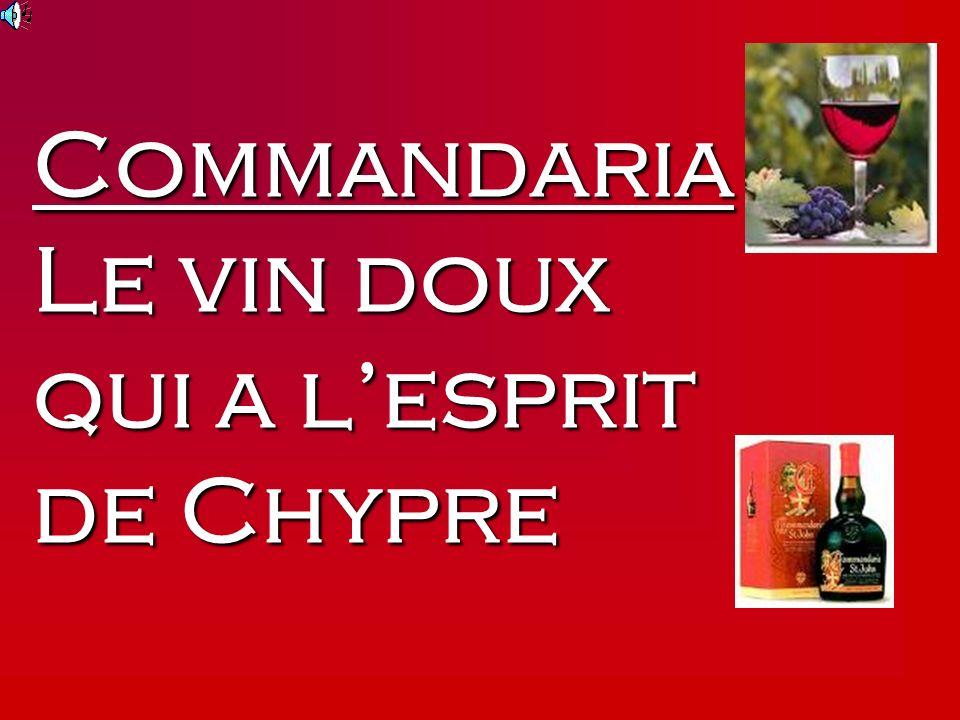 Commandaria Le vin doux qui a lesprit de Chypre