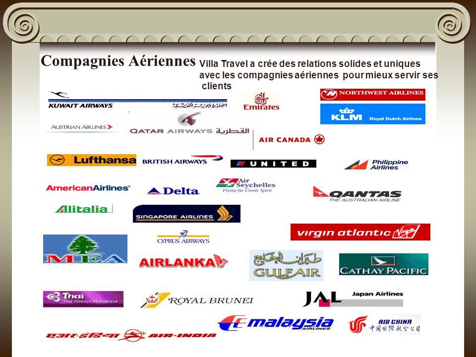 Compagnies Aériennes Villa Travel a crée des relations solides et uniques avec les compagnies aériennes pour mieux servir ses clients