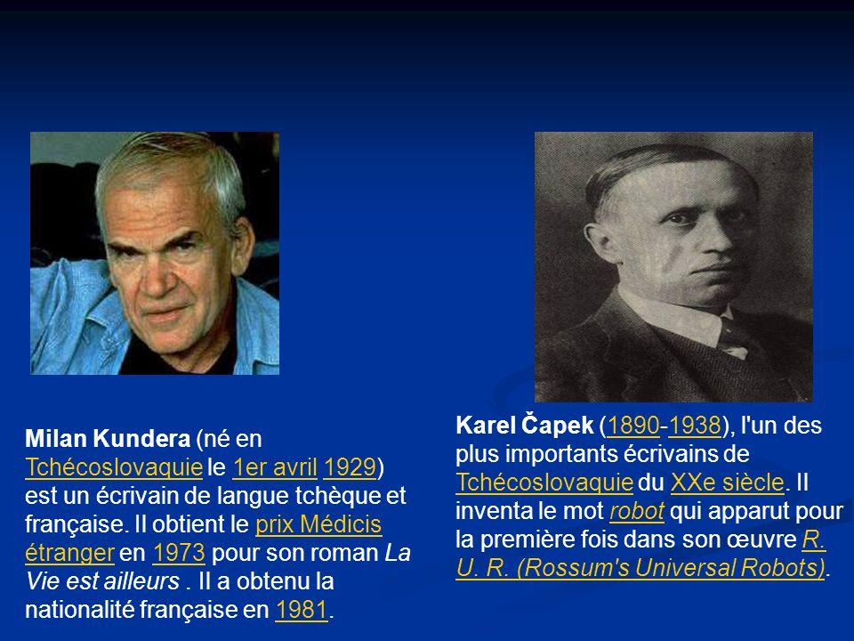 Milan Kundera (né en Tchécoslovaquie le 1er avril 1929) est un écrivain de langue tchèque et française. Il obtient le prix Médicis étranger en 1973 po