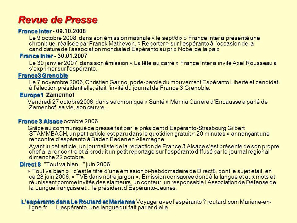 Revue de Presse France Inter France Inter - 09.10.2008 Le 9 octobre 2008, dans son émission matinale « le sept/dix » France Inter a présenté une chron