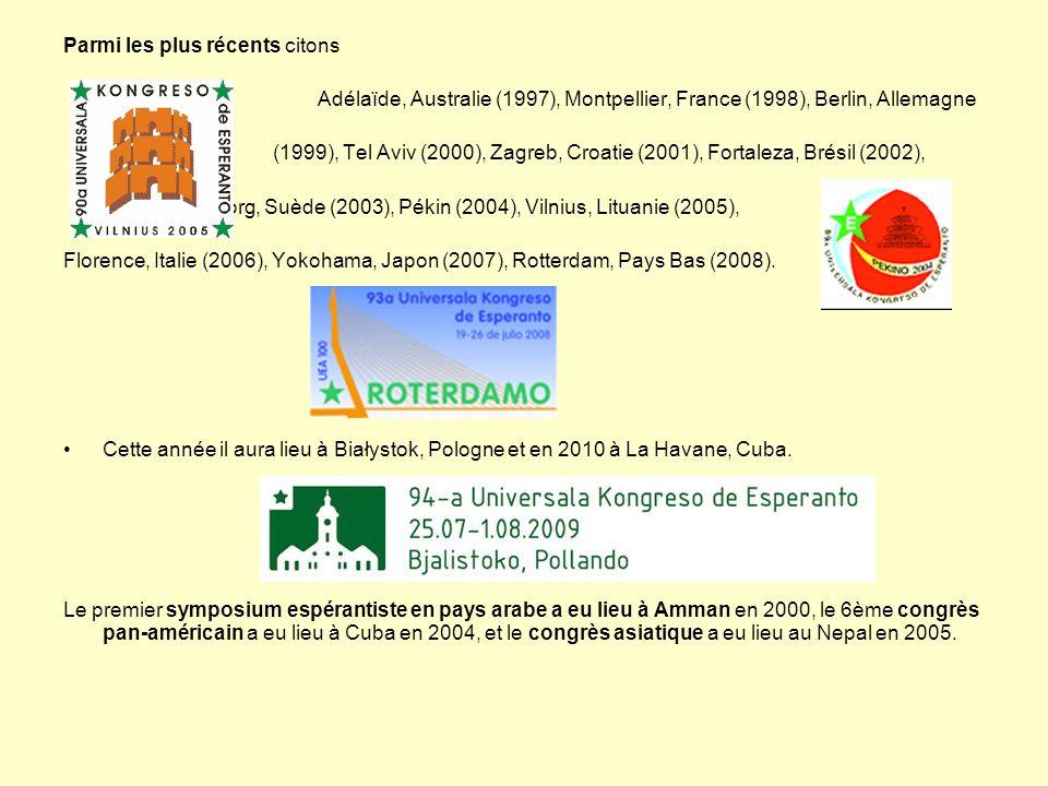 Parmi les plus récents citons Adélaïde, Australie (1997), Montpellier, France (1998), Berlin, Allemagne (1999), Tel Aviv (2000), Zagreb, Croatie (2001