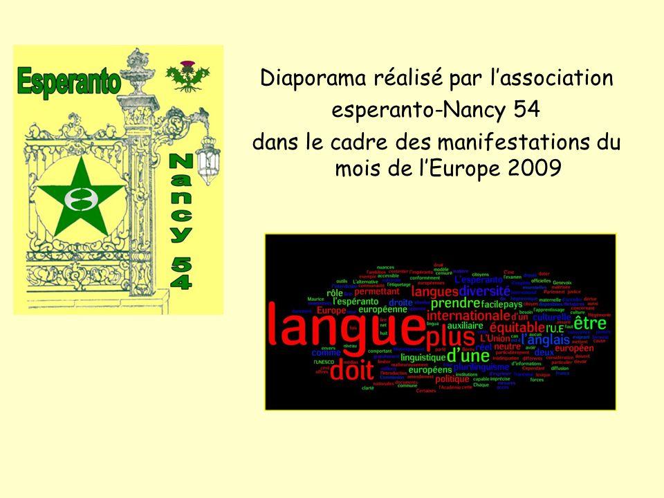 Diaporama réalisé par lassociation esperanto-Nancy 54 dans le cadre des manifestations du mois de lEurope 2009