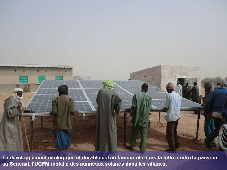 Le développement écologique et durable est un facteur clé dans la lutte contre la pauvreté : au Sénégal, lUGPM installe des panneaux solaires dans les