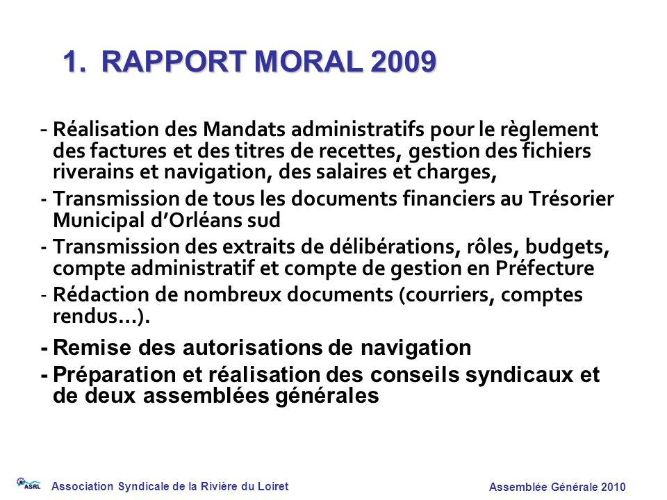 Association Syndicale de la Rivière du Loiret Assemblée Générale 2010 - Réalisation des Mandats administratifs pour le règlement des factures et des t