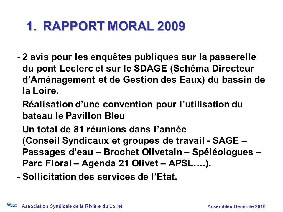 Association Syndicale de la Rivière du Loiret Assemblée Générale 2010 -2 avis pour les enquêtes publiques sur la passerelle du pont Leclerc et sur le