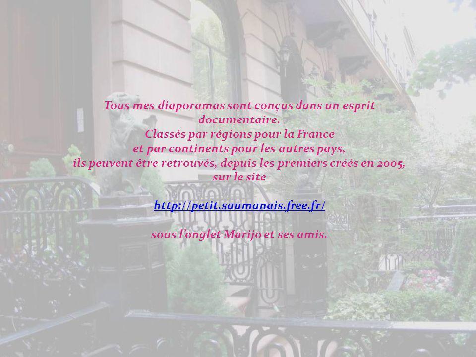 Musique : André Gagnon – Des Dames de Coeur Documentation prise sur place et divers sites Internet Photos, conception et réalisation : M.J.Farizy-Chau
