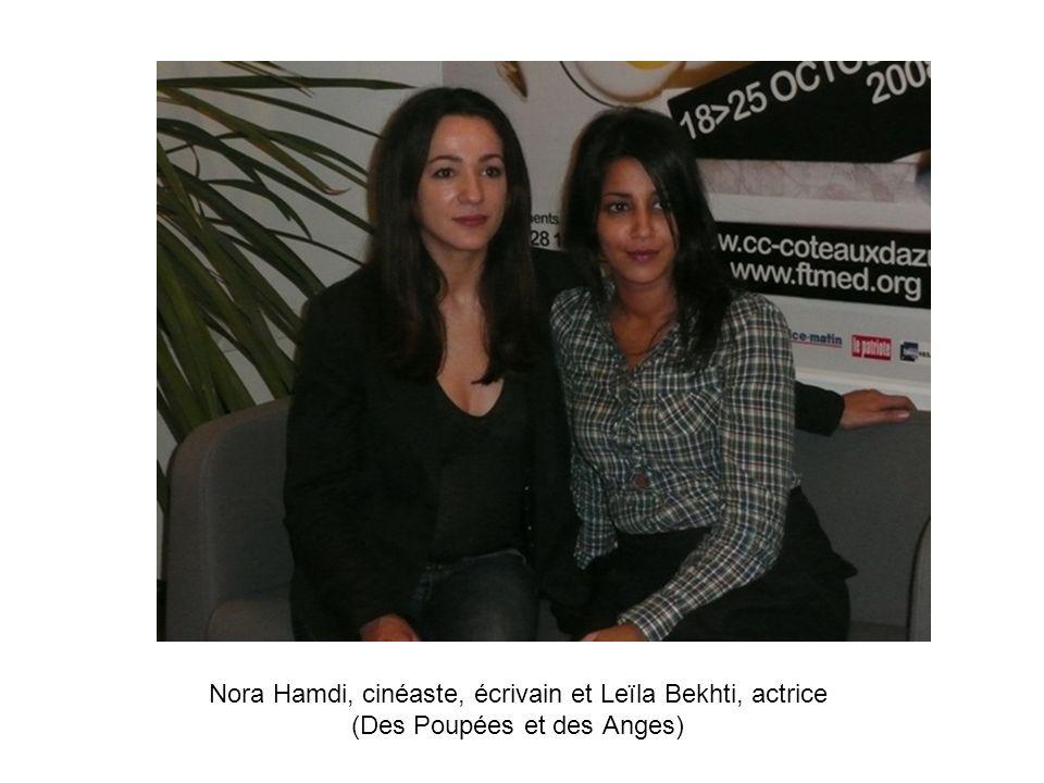 Nora Hamdi, cinéaste, écrivain et Leïla Bekhti, actrice (Des Poupées et des Anges)