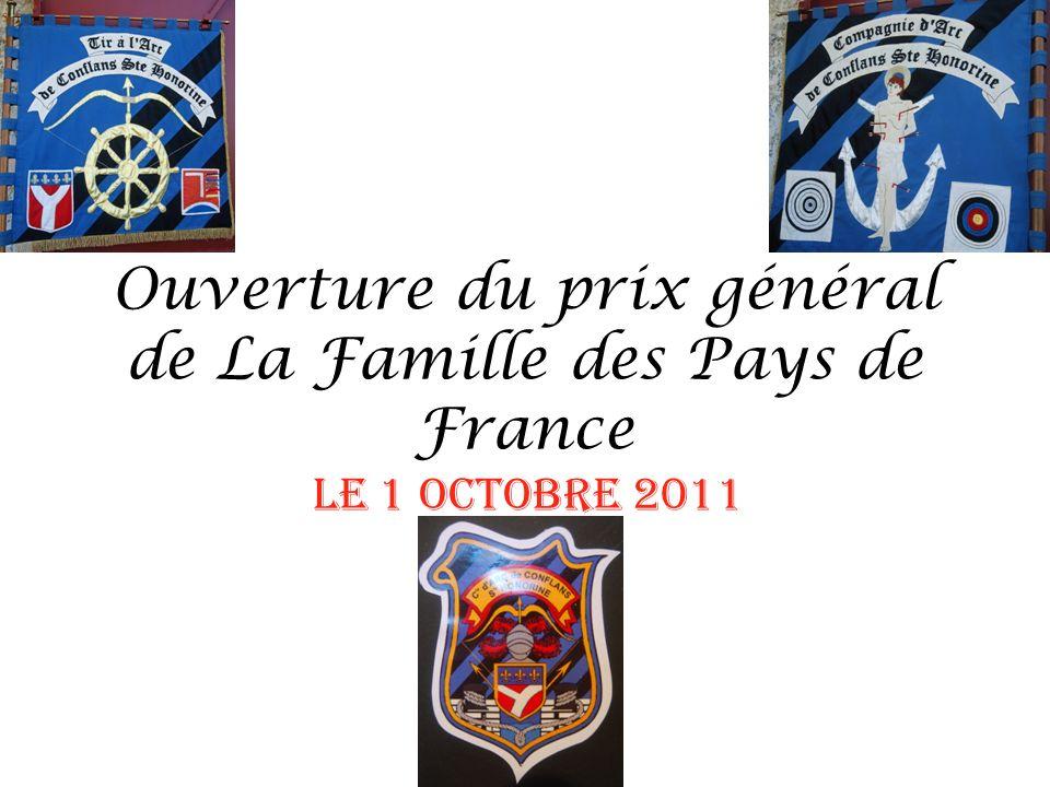 Ouverture du prix général de La Famille des Pays de France Le 1 octobre 2011