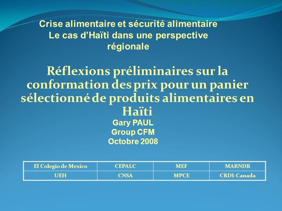 Réflexions préliminaires sur la conformation des prix pour un panier sélectionné de produits alimentaires en Haïti Crise alimentaire et sécurité alime