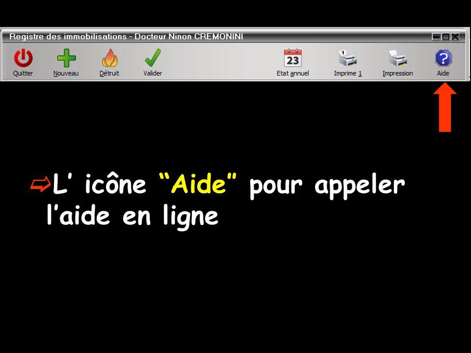 L icône Aide pour appeler laide en ligne