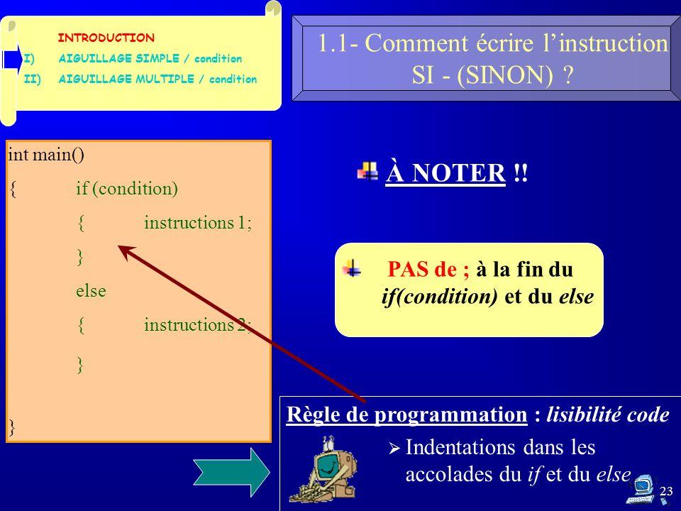 23 1.1- Comment écrire linstruction SI - (SINON) .